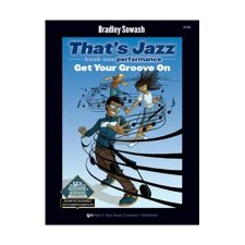 Jazz Performance, Book 1: Get Your Groove On